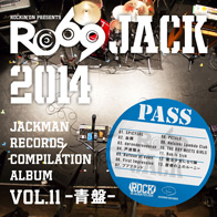 JACKMAN RECORDS COMPILATION ALBUM vol.12 –青盤-  『RO69JACK 14/15』
